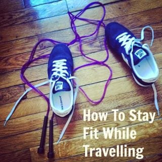 How to Stay Fit While Traveling (Paleo, Fitness)