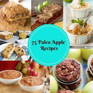 Paleo Apple Recipe Round-Up (Gluten Free, Paleo, Whole 30)