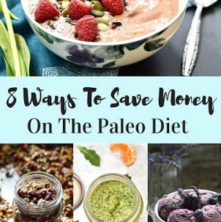 8 Ways to Save Money on the Paleo Diet