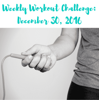 Weekly Workout Challenge: December 30, 2016