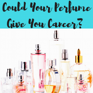 Could Your Perfume Give You Cancer? (Health Information, Skincare)