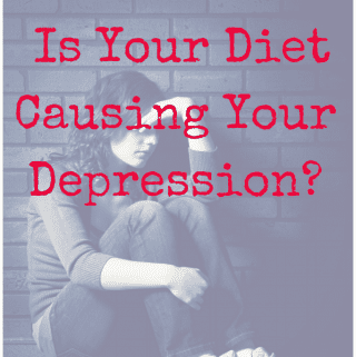Is Your Diet Causing Your Depression?