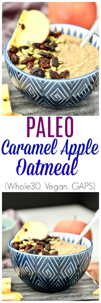 Paleo Caramel Apple Oatmeal is what is for breakfast this week. This grain free oatmeal is also safe for the Whole30 diet and tastes amazing! It's like eating dessert for breakfast. A healthy, gluten free breakfast.#oatmeal #paleo #whole30 #grainfree #breakfast #apple #caramel