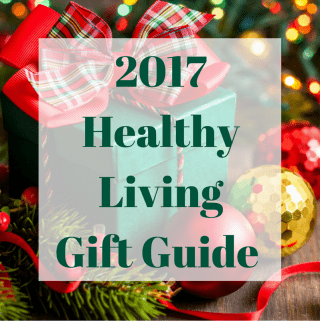 2017 Healthy Living Gift Guide