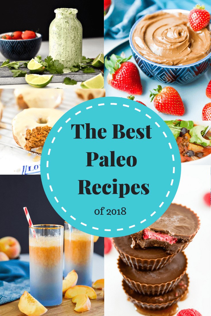 Are you looking for the best paleo recipes of 2018? Look no further! I've collected the best paleo recipes of 2018 from the blog and put them all in one place for you to reference whenever you need. You will find so many healthy paleo recipes in this collection of the best paleo recipes of 2018 #paleo #recipe #dessert #chili #chocolate #best