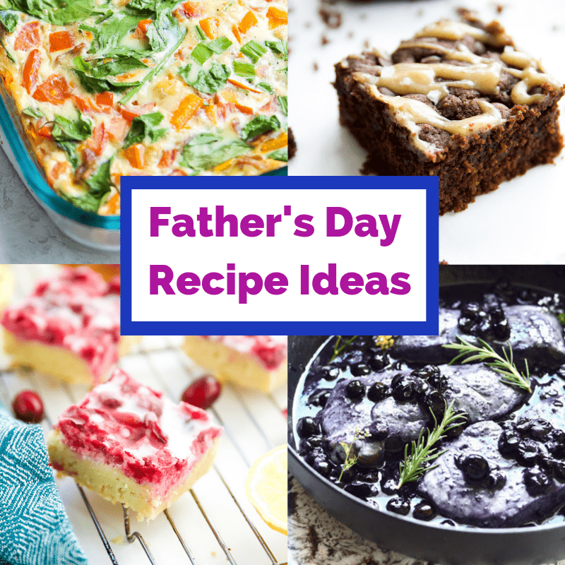A collection of Father's Day recipe ideas including pork chops, brownies, lemon bars and an egg casserole