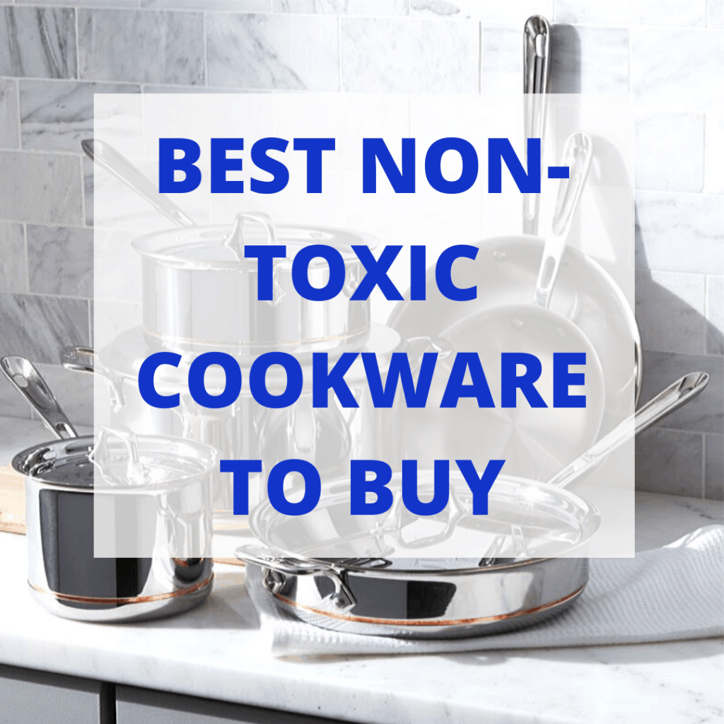 "Black and white image of pots and pans with ""best non-toxic cookware to buy"" written overtop"