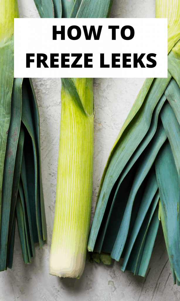 Leeks with the text how to freeze leeks on top of it
