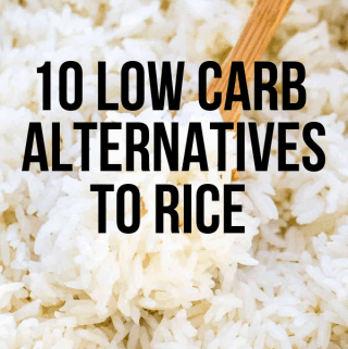 Low Carb Alternatives to Rice