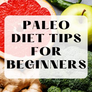 Paleo Diet Tips for Beginners